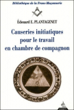 "Causeries initiatiques - Tome II : ""Le Compagon"""