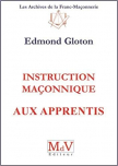 Instruction maçonnique aux Apprentis