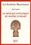 Le message initiatique de maître Eckhart