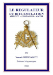 LE REGULATEUR DU RITE EMULATION (Yonnel GHERNAOUTI)
