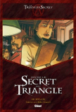 Le Triangle Secret - Dans le Secret du Triangle (Didier Convard&Luc Révillon )