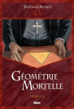 Le Triangle Secret - Géometrie Mortelle (Luc Révillon)