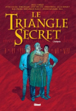 Le Triangle Secret - Intégrale  Tomes 1 à 7