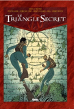 Le Triangle Secret  Tome 6 La Parole perdue