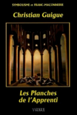 Les Planches De L'Apprenti (Christian Guigue)