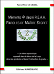 Mémento 4e degré R.E.A.A. - Paroles de Maître Secret